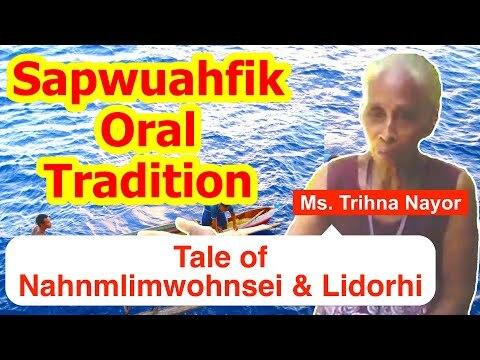 Tale of Nahnmlimwohnsei and Lidorhi, Sapwuahfik Atoll