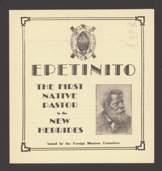 Epetinito : the first native pastor in the New Hebrides / [W.G.].