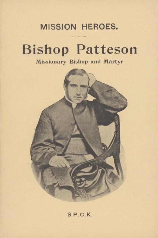 Bishop Patteson, missionary bishop & martyr.