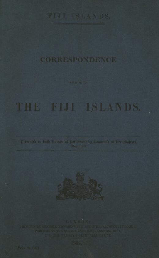 Correspondence relative to the Fiji islands.