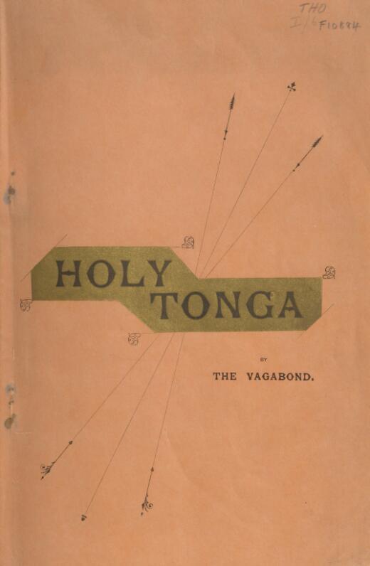 Holy Tonga / by the Vagabond.