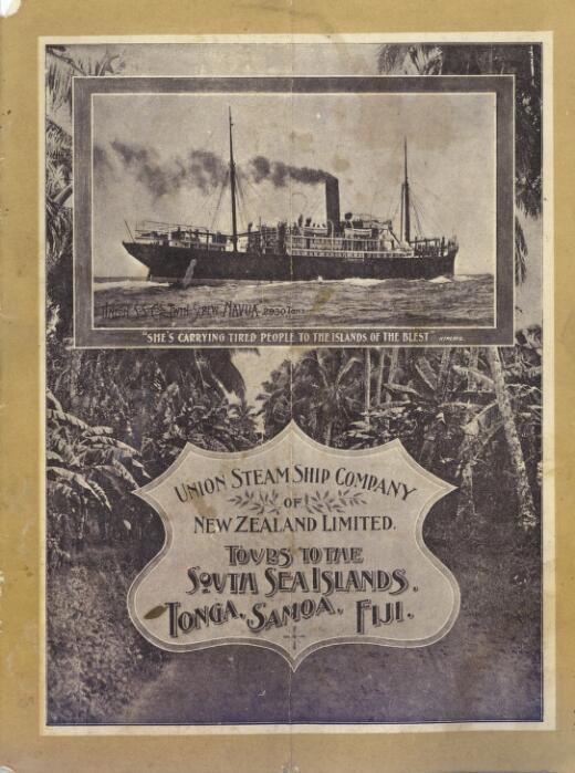 Tours to the South Sea Islands, Tonga, Samoa, Fiji / Union Steam Ship Company of New Zealand.