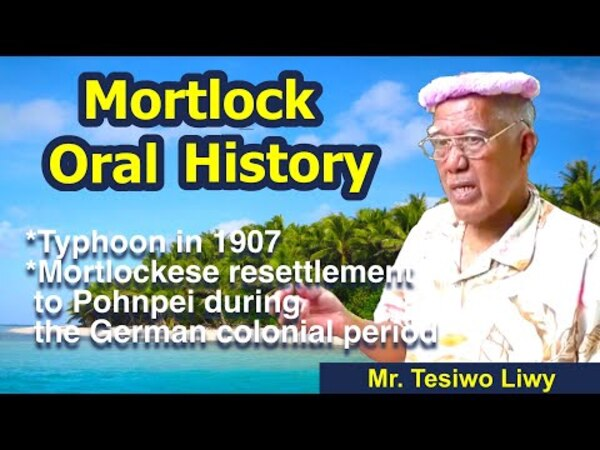 Mortlockese Resettlement to Pohnpei 1: The 1907 Typhoon and the Resettlement