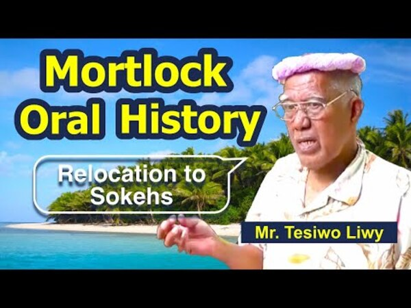 Mortlockese Resettlement to Pohnpei 2: Relocation to Sokehs