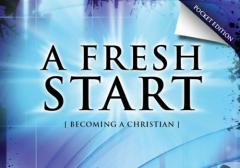 A fresh start : becoming a Christian / Michael Burrows.