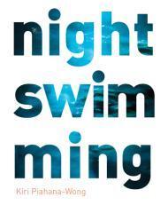 Night swimming / Kiri Piahana-Wong.
