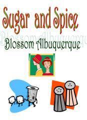 Sugar and spice / Blossom Albuquerque.