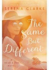 The same but different / Serena Clarke.