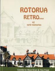 Rotorua RETRO ... : ... early memories