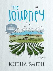 The journey / Keitha Smith.