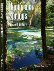 Hamurana Springs : the ancient waters / Deb Burton.