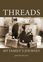 Threads : my family's journey / by Judith Penniket Ferri.