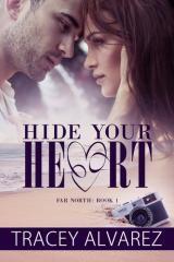 Hide your heart / Tracey Alvarez.