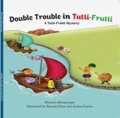 Double trouble in Tutti-Frutti : a Tutti-Frutti mystery / Blossom Albuquerque.