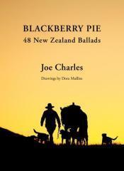Blackberry pie : 48 New Zealand ballads / Joe Charles ; drawings by Dora Mullins.