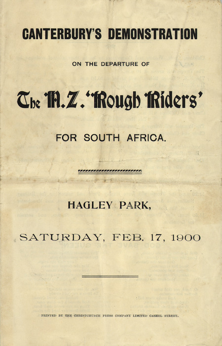 """Canterbury's demonstration on the departure of the N.Z. """"Rough Riders"""" for South Africa. Hagley Park, Saturday, Feb[ruary] 17, 1900. [Programme cover]. 1900."""
