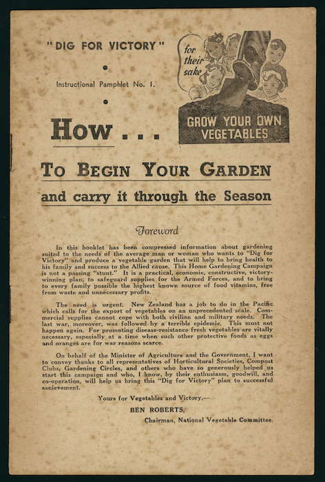 """[New Zealand. Ministry of Agriculture] :""""Dig for victory"""" instructional pamphlet no. 1. How to begin your garden and carry it through the season. [1943. Front page]"""
