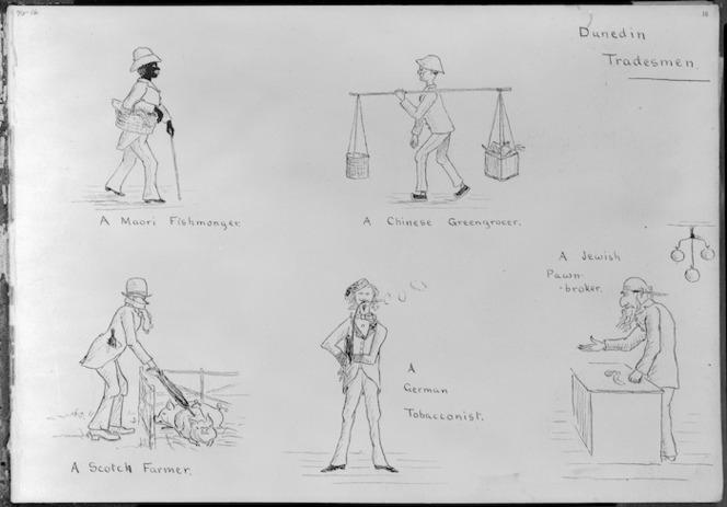 Barraud, William Francis 1850-1926 :Dunedin tradesmen. A Maori fishmonger. A Chinese greengrocer. A Scotch farmer. A German tobacconist. A Jewish pawn-broker. [1884]