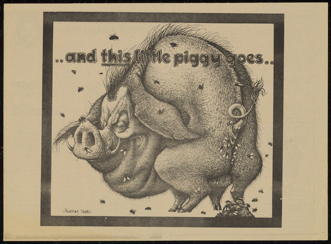 Webb, Murray, 1947-: .. and this little piggy goes ... Salient, April 26 [1977. Pages 14-15].
