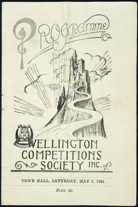 Wellington Competitions Society Inc.: [Grand variety entertainment]. Town Hall, Saturday, May 3, 1941. Programme [cover].