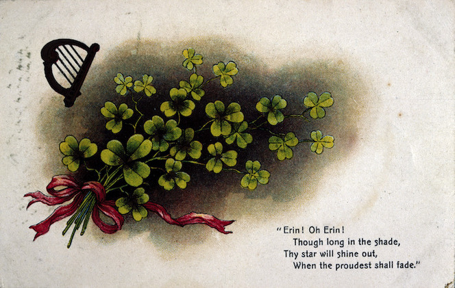 [Postcard]. Erin! Oh Erin! Though long in the shade, Thy star will shine out, When the proudest shall fade. [ca 1912].