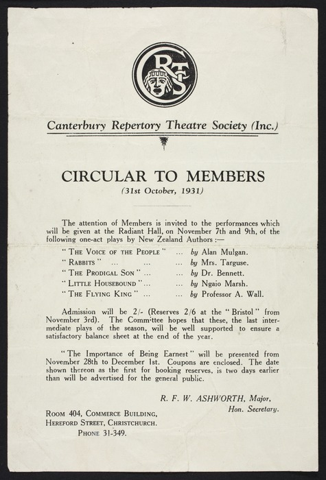 Canterbury Repertory Theatre Society :Circular to members (31st October, 1931) ... R F W Ashworth, Major, Hon. Secretary, Room 404, Commerce Building, Hereford Street, Christchurch, phone 31-349.