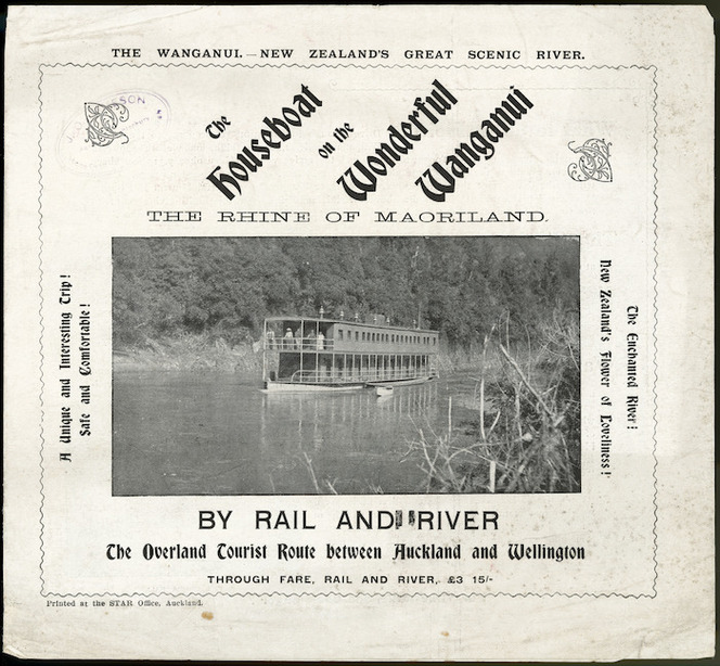 A Hatrick & Co. :The houseboat on the wonderful Wanganui, the Rhine of Maoriland. By rail and river, the overland tourist route between Auckland and Wellington, through fare, rail and river, £3 15/-. Summer service, December 15 to April 30, 1907. [Front cover of brochure, 1906].