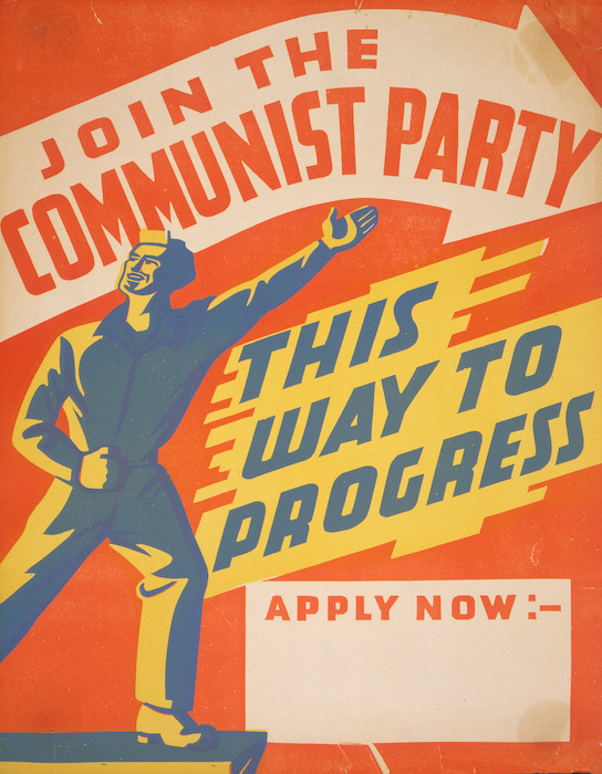 [Communist Party Of New Zealand]: Join the Communist Party; this way to progress. Apply now. [1940s].
