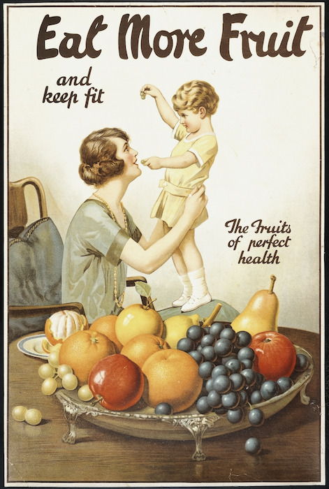 [Moran, Joseph Bruno], 1874?-1952 :Eat more fruit and keep fit. The fruits of perfect health. [1920s].