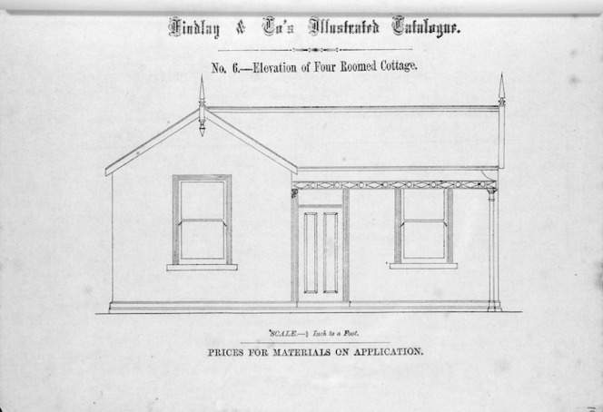 Findlay & Co. :Findlay and Co's illustrated catalogue. No. 6. Elevation of four roomed cottage. Scale 1/4 inch to a foot. Prices for material on application. [1874]
