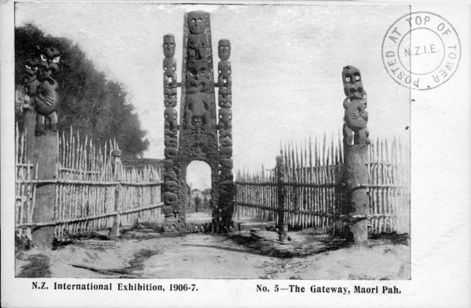 [Postcard]. N[ew] Z[ealand] International Exhibition, 1906-7. No. 5 - The Gateway, Maori Pah. [1906].