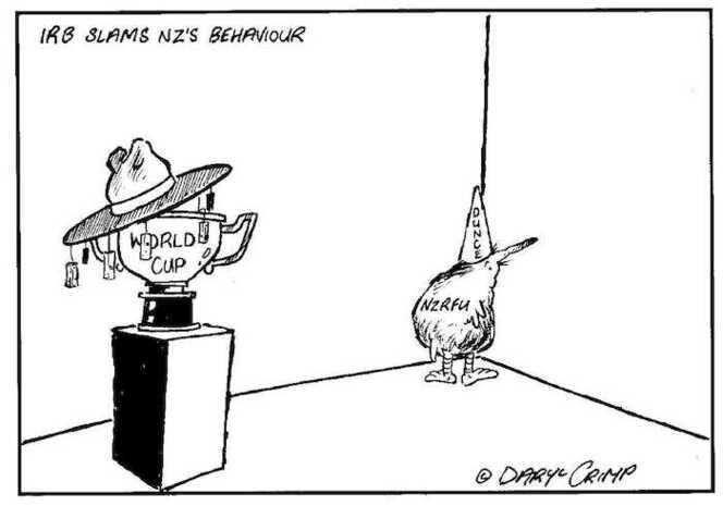 Crimp, Daryl 1958- :IRB Slams NZ's Behaviour. World Cup. NZRFU. Dunce. Approximate publishing date 22 April 2002.