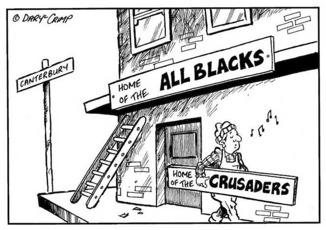 Crimp, Daryl, 1958- :Canterbury. Home of the CRUSADERS. Home of the ALL BLACKS. 28 May 2002.