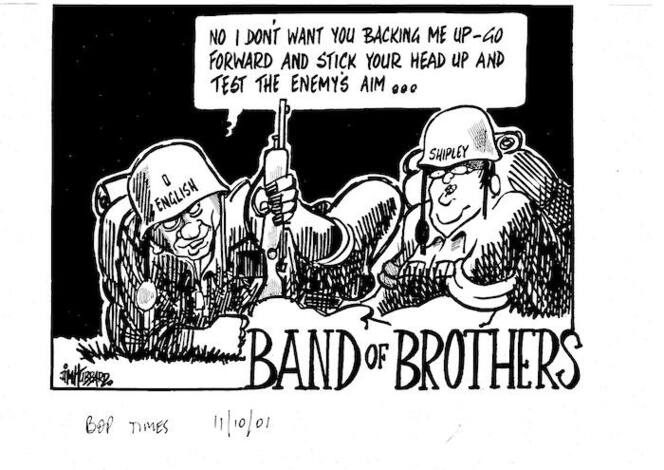 """BAND OF BROTHERS. """"No I don't want you backing me up - go forward and stick your head up and test the enemy's aim..."""" Bay of Plenty Times, 11 October 2001"""