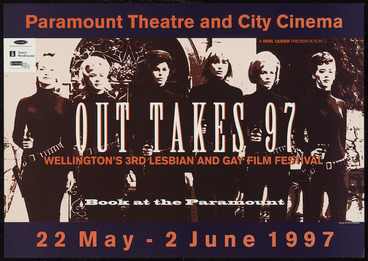 Image: Paramount Theatre and City Cinema :Out takes 97; Wellington's 3rd Lesbian and Gay Film Festival, 22 May - 2 June 1997. A Reel Queer presentation. Book at the Paramount. 1997.