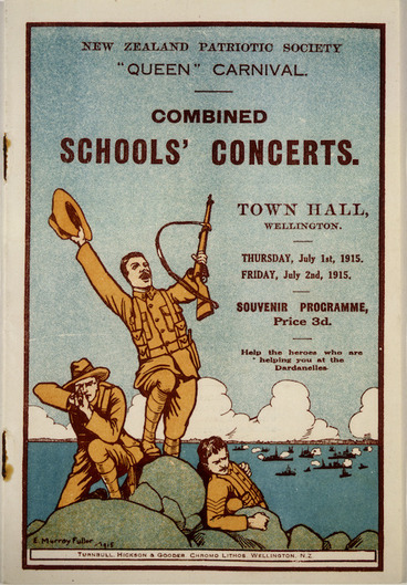 "Image: New Zealand Patriotic Society :""Queen"" carnival. Combined schools' concert. Town Hall, Wellington. Thursday, July 1st, 1915; Friday, July 2nd, 1915. Souvenir programme [cover] / E Murray Fuller. 1915."