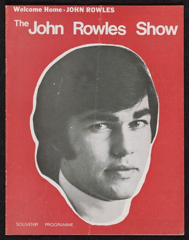 Image: Welcome home - John Rowles. The John Rowles Show. Souvenir programme [1968. Front cover]