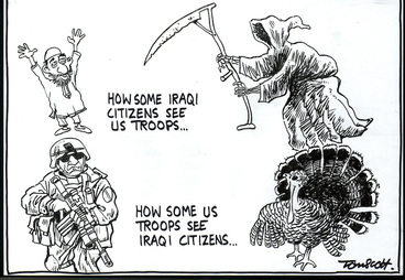 """Image: """"How some Iraqi citizens see US troops..."""" """"How some US troops see Iraqi citizens..."""" 29 March, 2006."""
