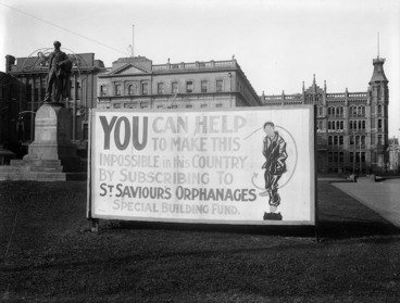 Image: An advertising bill-board for St Saviour's Orphanages displayed in Christchurch Square