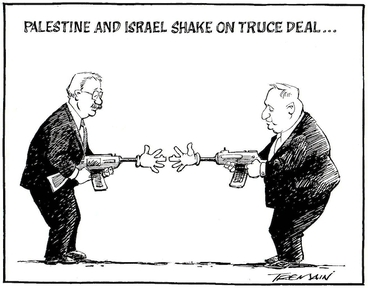 Image: Tremain, Garrick, 1941- :Palestine and Israel shake hands on truce deal... Otago Daily Times, 9 February 2005.