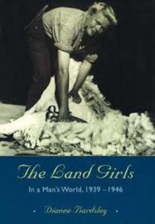 Image: The land girls : in a man's world, 1939-1946