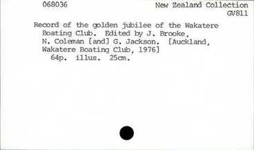 Image: Record of the golden jubilee of the Wakatere Boating Club