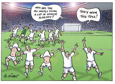 "Image: ""Why are the All Whites doing a lap of honour already?"" ""They won the toss!"" 14 November 2009"