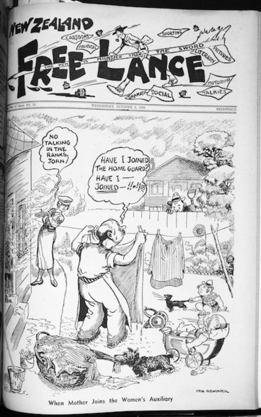 """Image: Photograph of a front page of the periodical New Zealand Free Lance, featuring a cartoon by Ken Alexander titled """"When mother joins the Women's Auxiliary"""""""