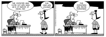 """Image: Fletcher, David 1952- :""""The Minister has come out and said he's in favour of equal pay."""" The Politician. 30 December 2013"""