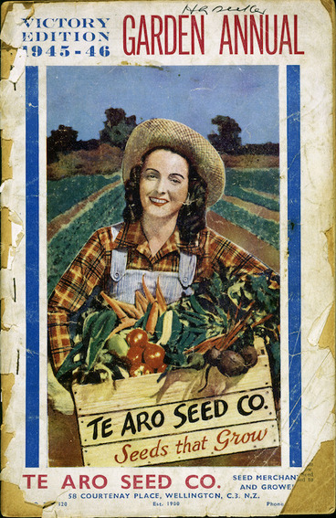 Image: Te Aro Seed Co (Firm) :Garden annual. Victory edition 1945-46. Te Aro Seed Co. Seeds that grow. [Front cover. 1945].