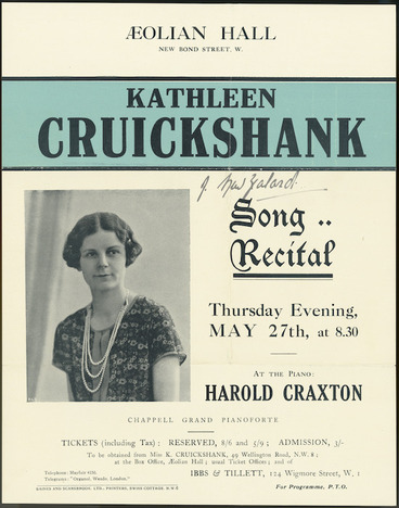 Image: Aeolian Hall (New Bond Street, W). Kathleen Cruickshank [of New Zealand]. Song recital, Thursday evening, May 27th, at 8.30. At the piano, Harold Craxton. Baines and Scarsbrook Ltd., printers, Swiss Cottage, N.W.6. [1926]