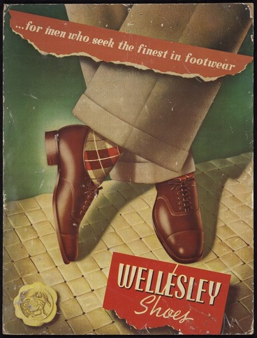 Image: Carr Advertising Studios: ... for men who seek the finest in footwear. Wellesley shoes. Carr in advertising, Fred W Carr. 1950s]