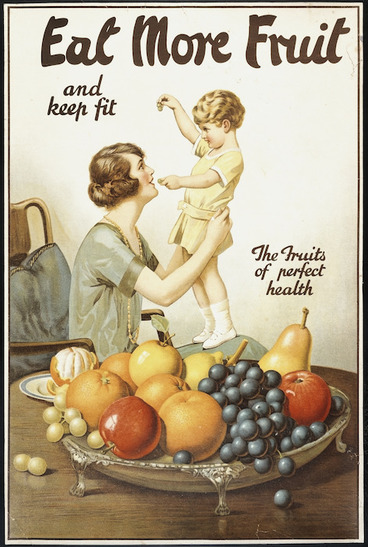 Image: [Moran, Joseph Bruno], 1874?-1952 :Eat more fruit and keep fit. The fruits of perfect health. [1920s].