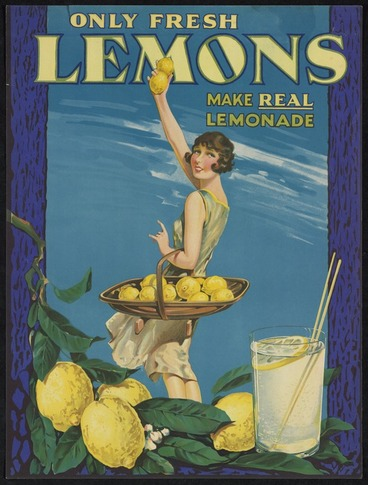 Image: Artist unknown: Only fresh lemons make real lemonade [1920s?]